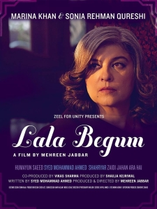 A promotional poster of Lala Begum, directed by Mehreen Jabbar.
